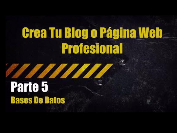 Como Crear Una base De Datos | Crear Blog o Página Web Profesional Parte 5