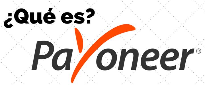 [VIDEO] ¿Qué Es Payoneer? y Como Funciona Tutorial Completo