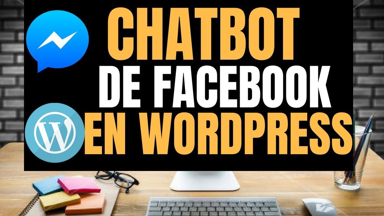 Como Agregar Un Chatbot De Facebook a wordpress | Francisco Bustos