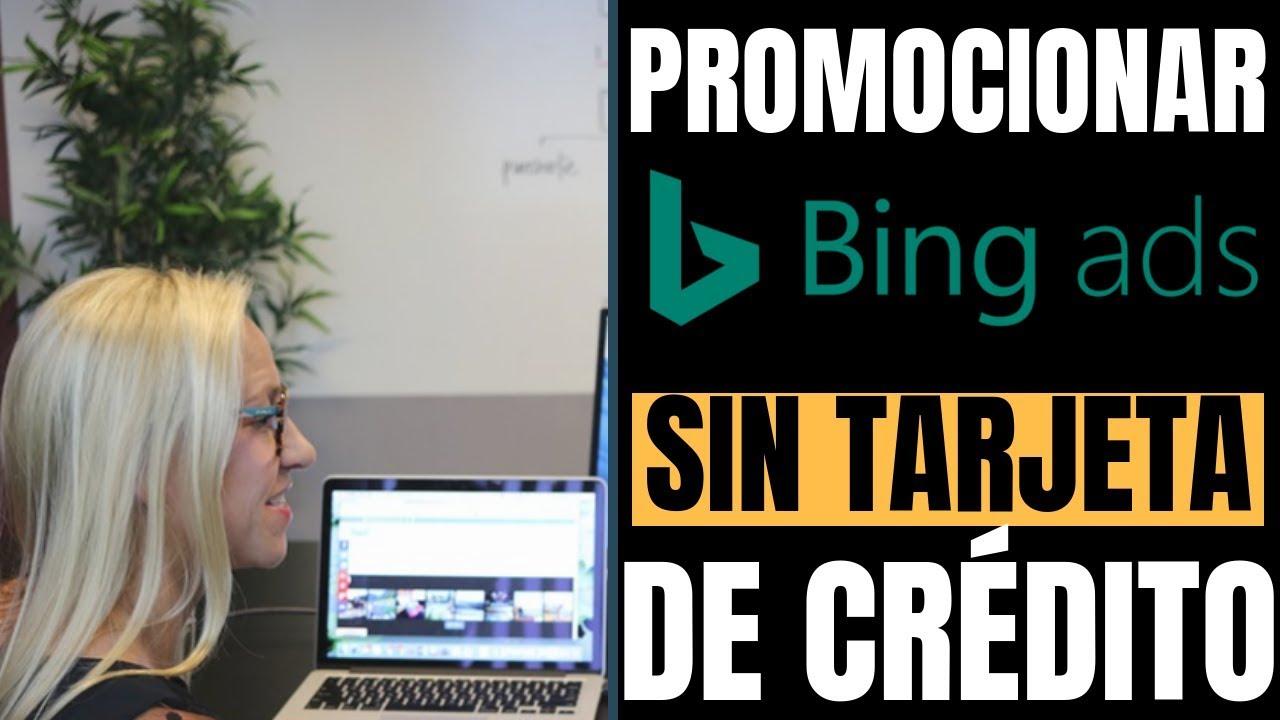 como promocionar BING ADS sin tarjeta de crédito | Francisco Bustos