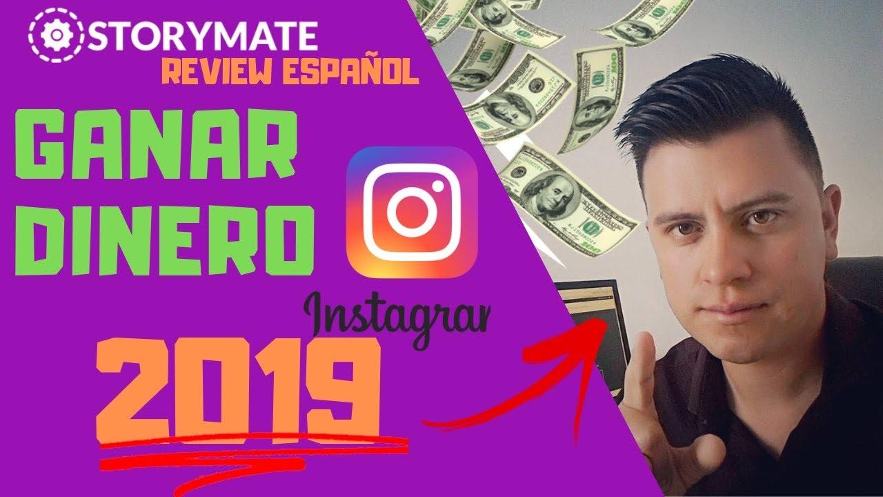 🔴COMO GANAR DINERO CON INSTAGRAM 2019 💰 REVIEW ESPAÑOL STORYMATE