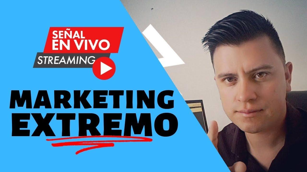 Lanzamiento Marketing Extremo | 8 PM HORA BOG – LIMA